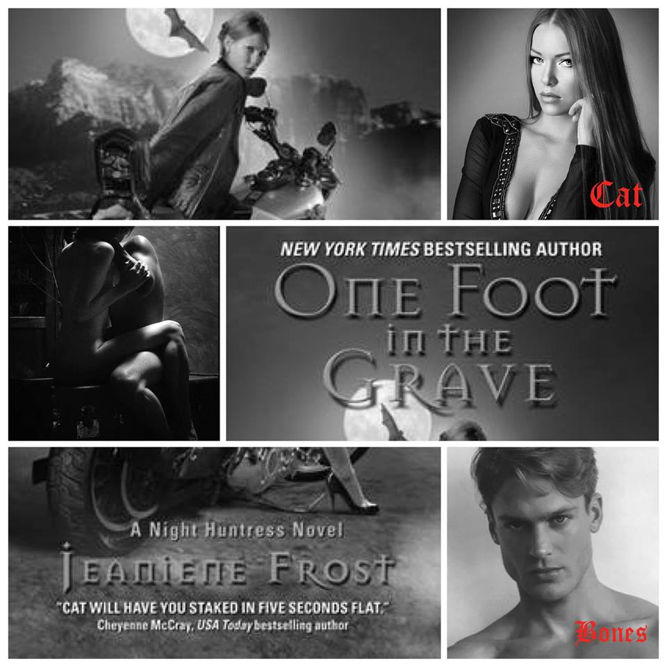 One Foot in the Grave Night Huntress, Book 2