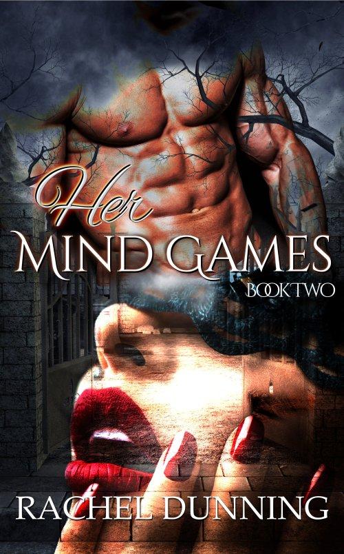 Her Mind Games - Mind Games Book 2 - Rachel Dunning-2
